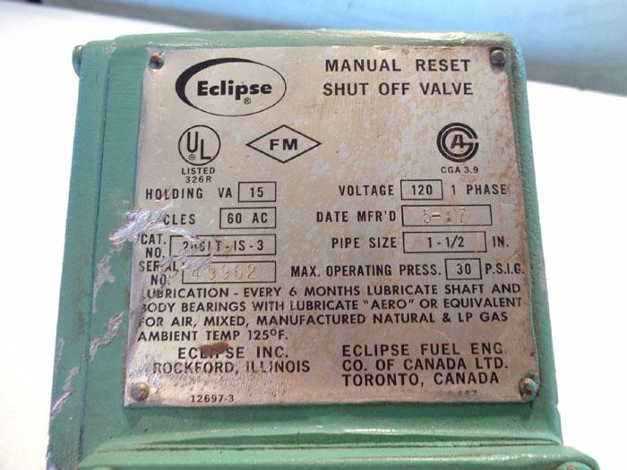 """ECLIPSE 1-1/2"""" LOCKTITE SHUT OFF VALVE 206LT-IS-3"""
