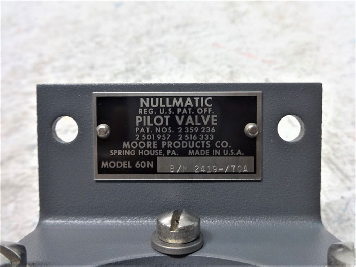 MOORE NULLMATIC PILOT VALVE 60N  B/M 2419-/70A