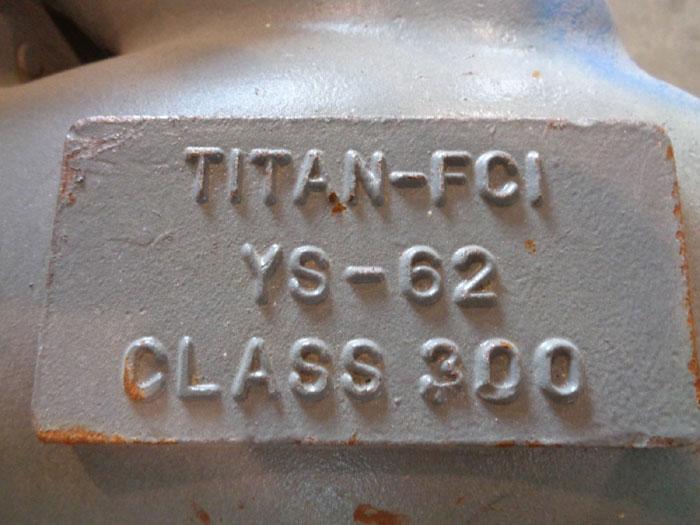 "TITAN FCI FLANGED WYE VALVE, 6"" CLASS 300, YS-62 9"