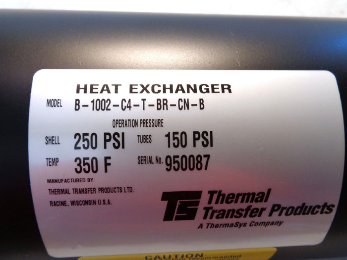 THERMAL TRANSFER PRODUCTS HEAT EXCHANGER, MODEL: B-1002-C4-T-BR-CN-B